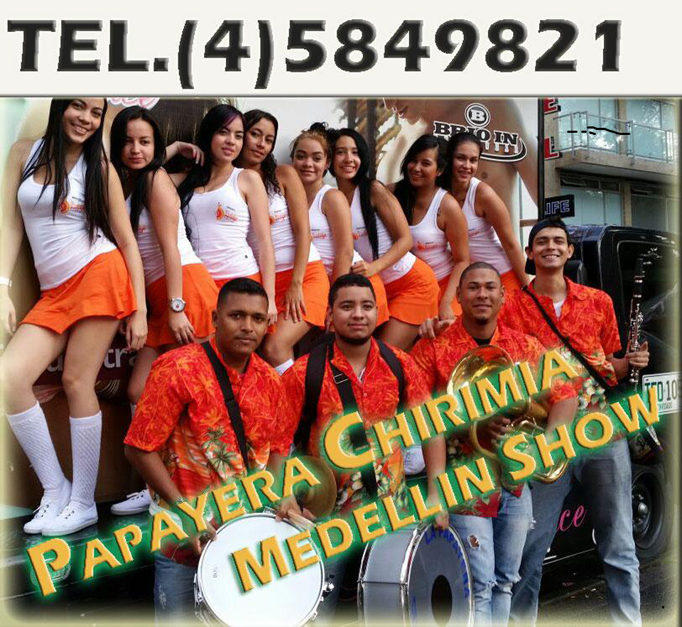 Papayera Medellin Show para eventos